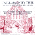 A professional recording of The Chapel Choir - ncluding world premiere of 'The Taunton School Anthem' by Howard Goodall CBE.